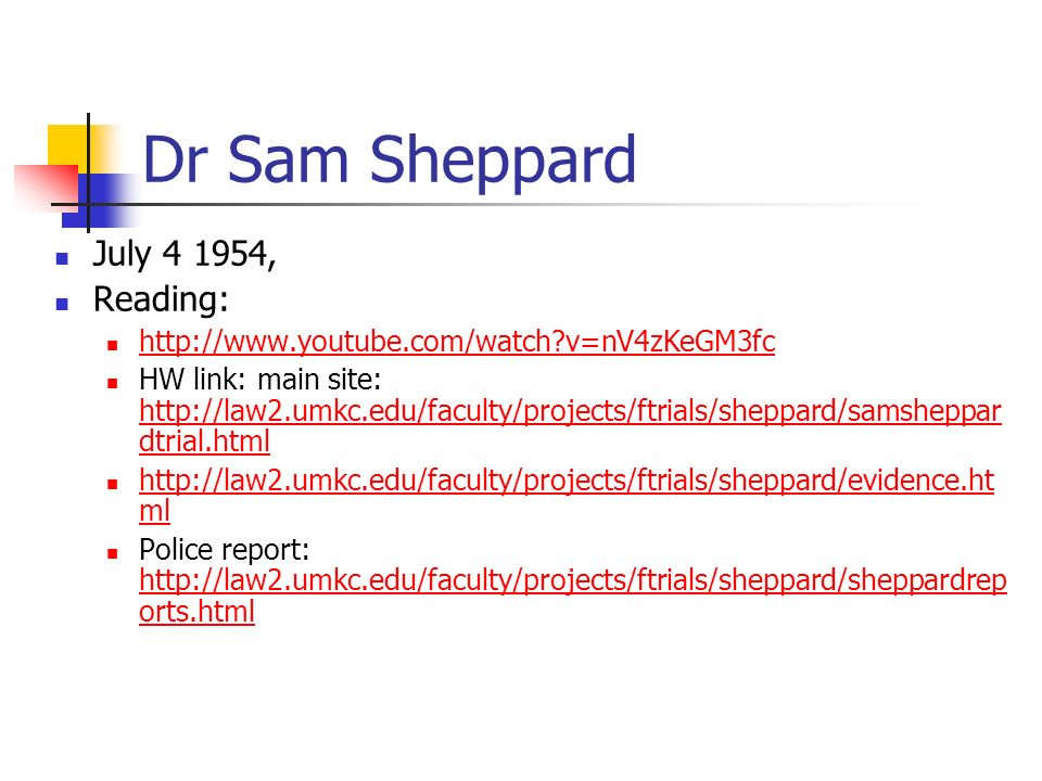 Dr Sam Sheppard July 4 1954, Reading: