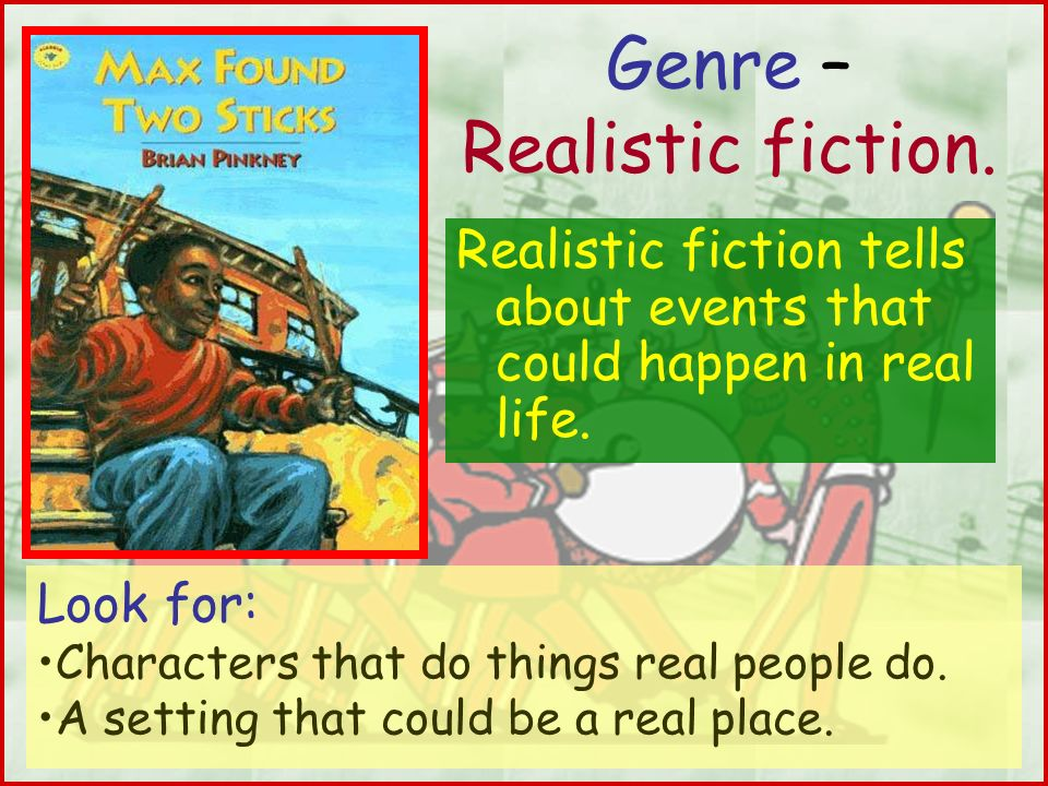 Genre – Realistic fiction.