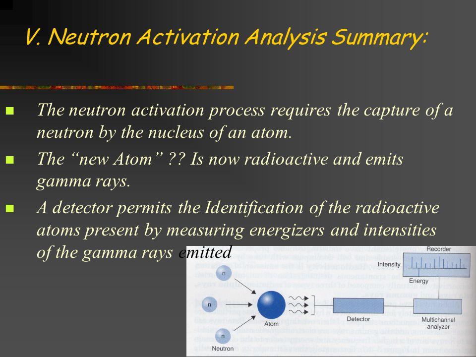 V. Neutron Activation Analysis Summary: