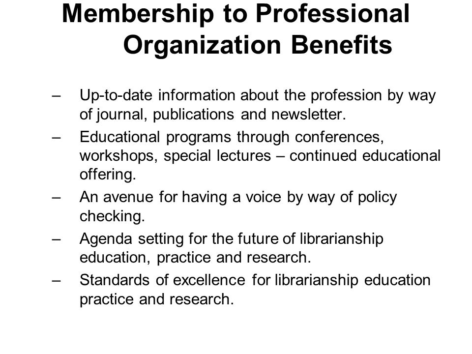 Membership to Professional Organization Benefits