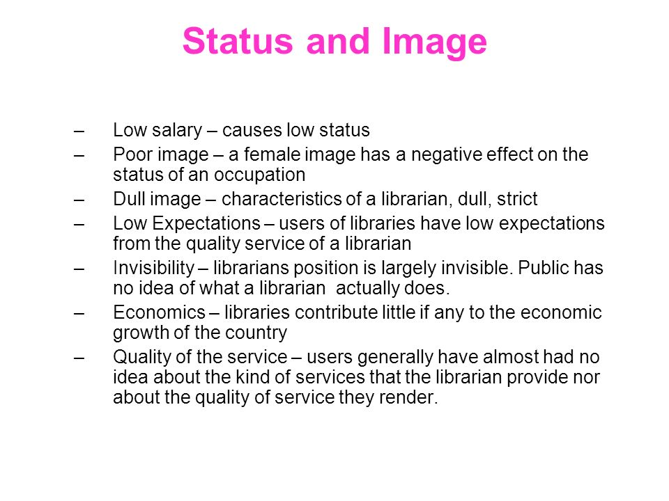 Status and Image Low salary – causes low status