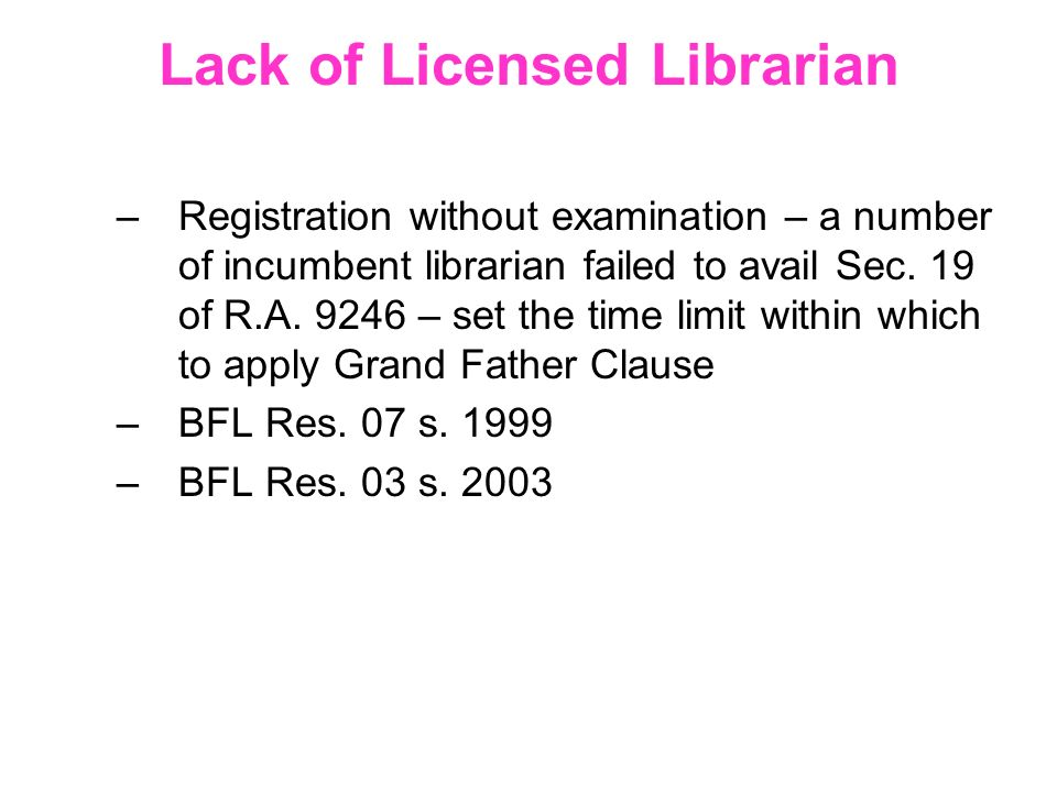 Lack of Licensed Librarian