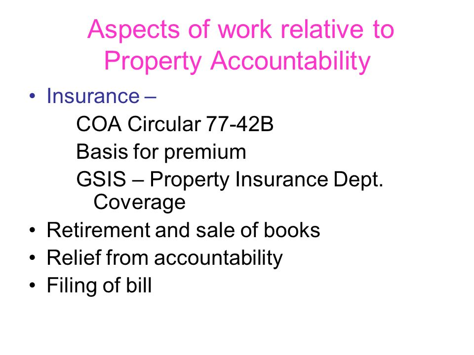 Aspects of work relative to Property Accountability