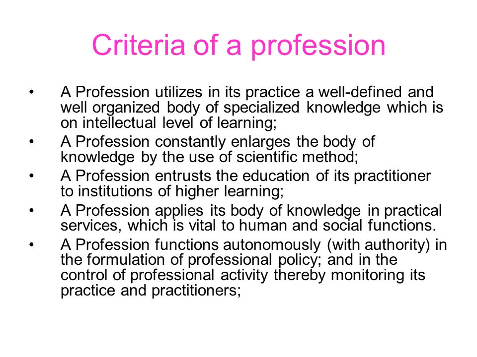 Criteria of a profession