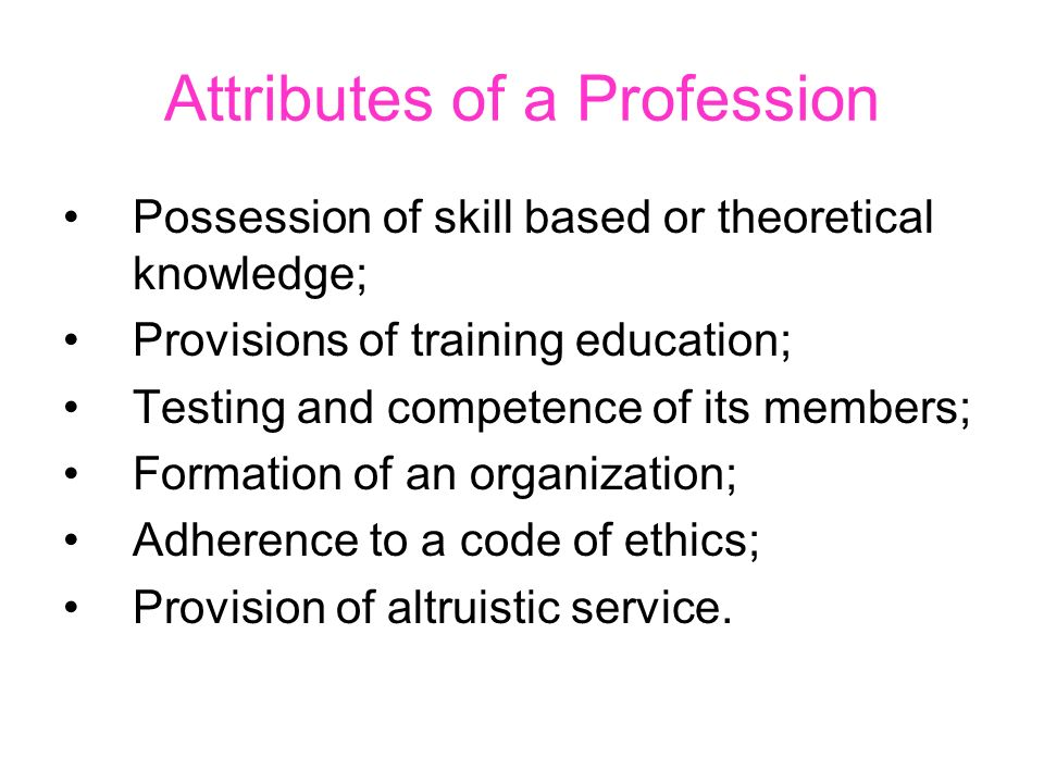 Attributes of a Profession