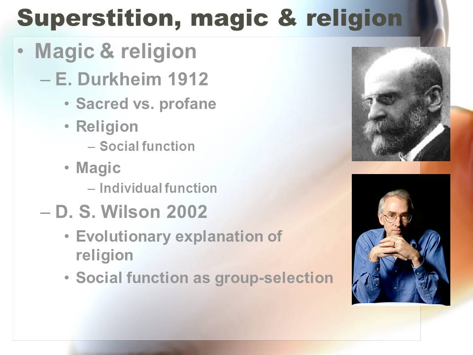 Superstition, magic & religion