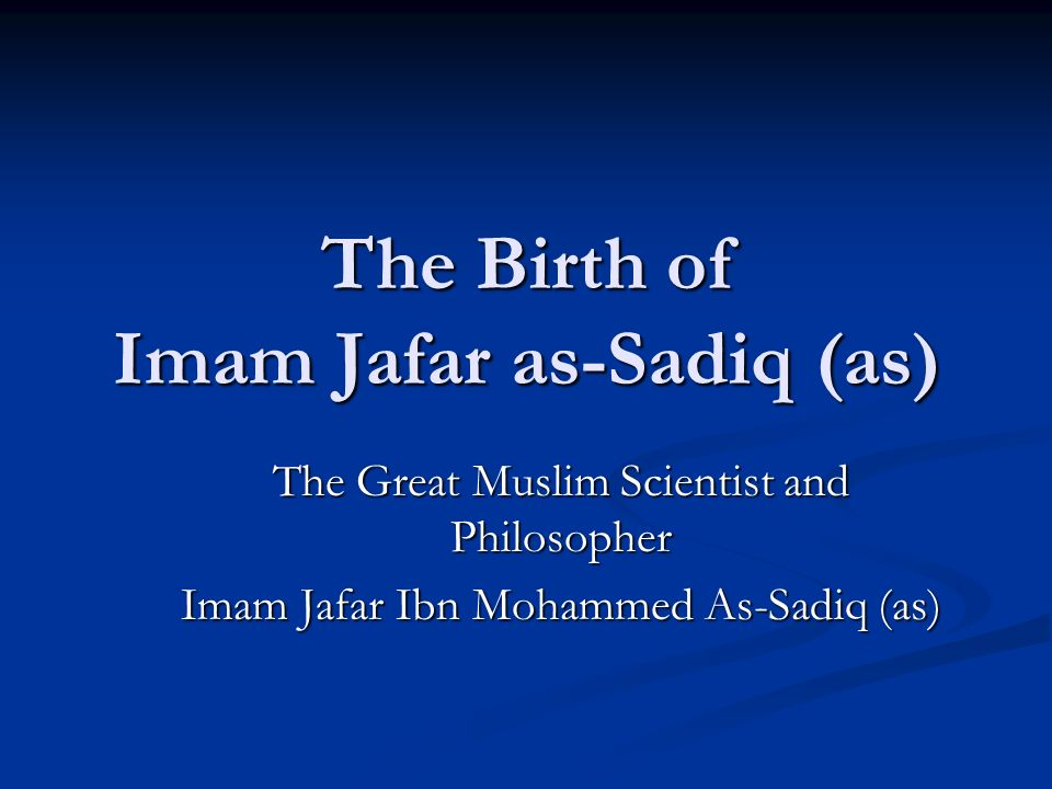 The Birth of Imam Jafar as-Sadiq (as)