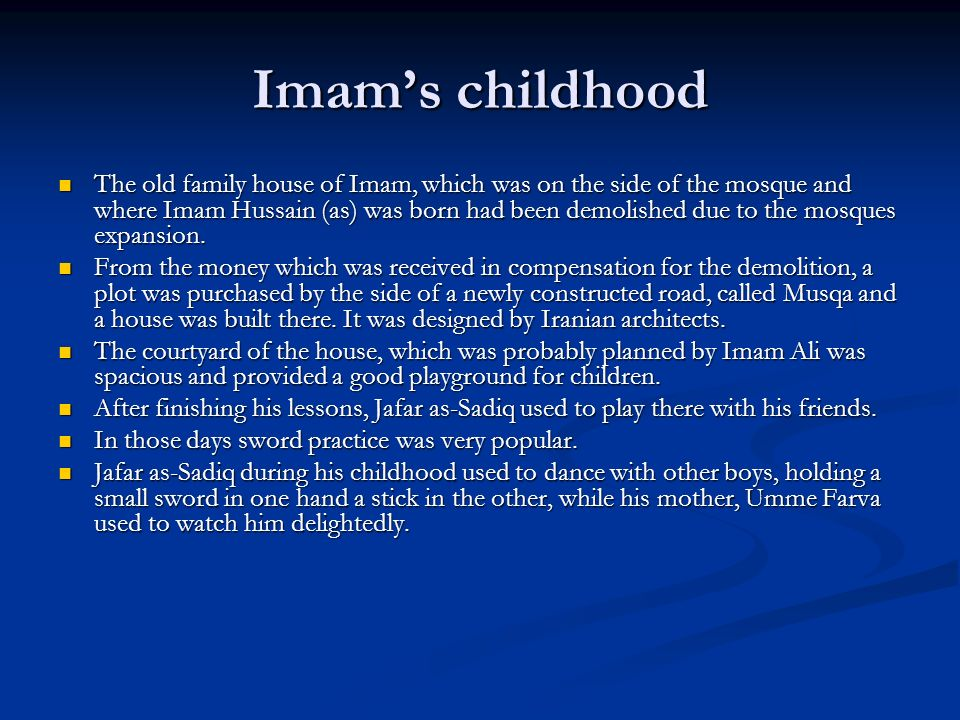 Imam's childhood