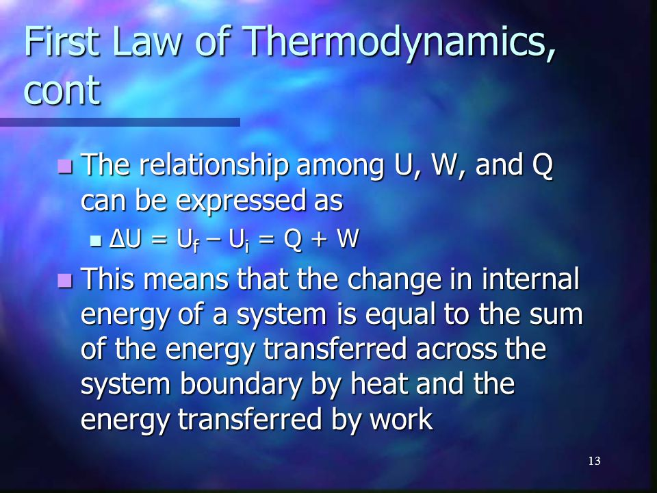 First Law of Thermodynamics, cont