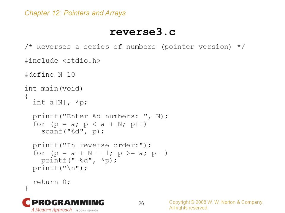 reverse3.c /* Reverses a series of numbers (pointer version) */