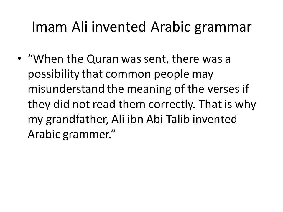 Imam Ali invented Arabic grammar
