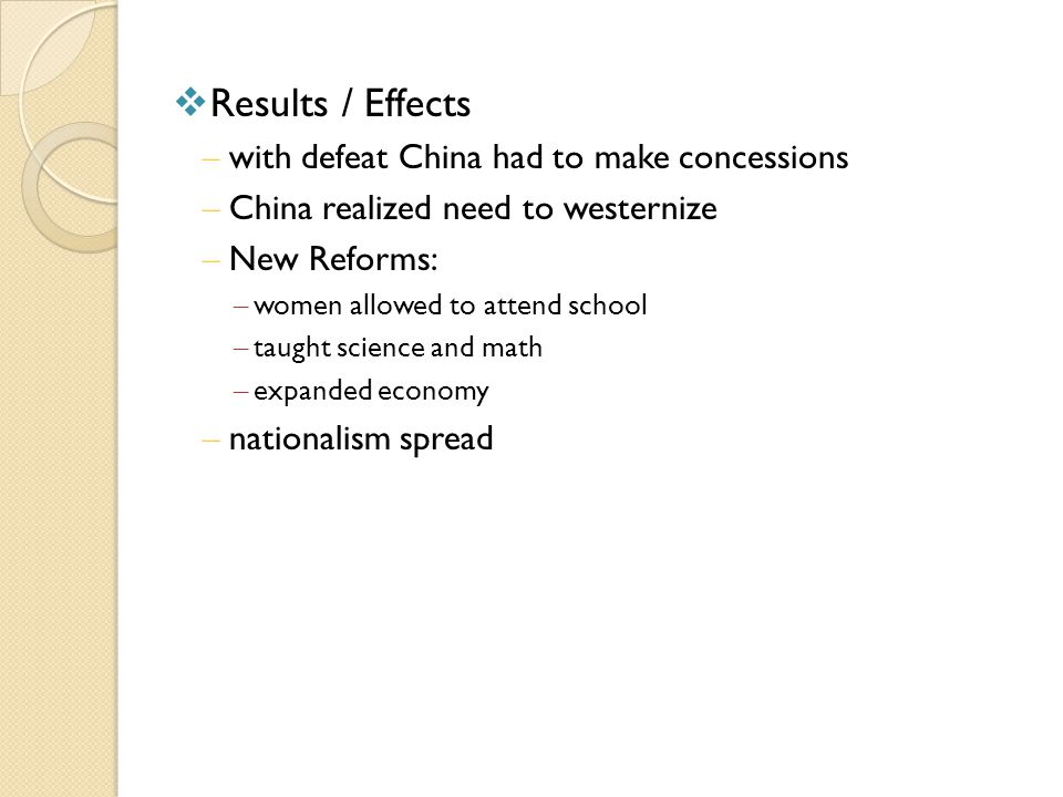 Results / Effects with defeat China had to make concessions