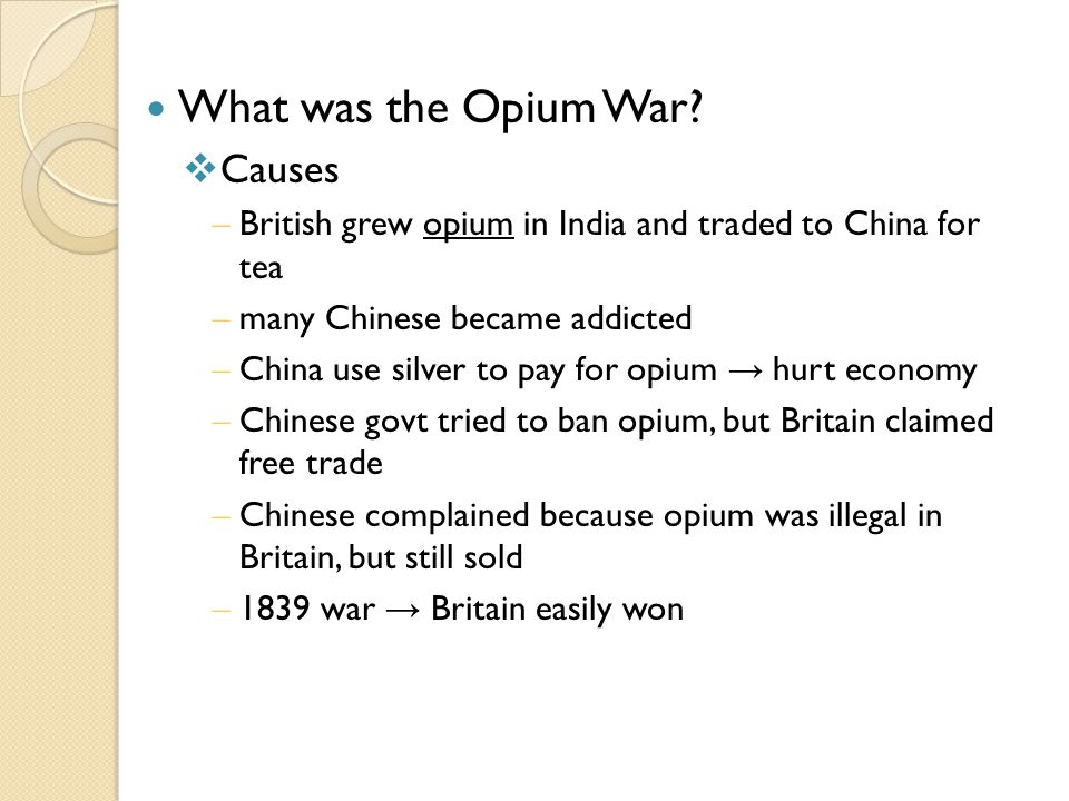 What was the Opium War Causes