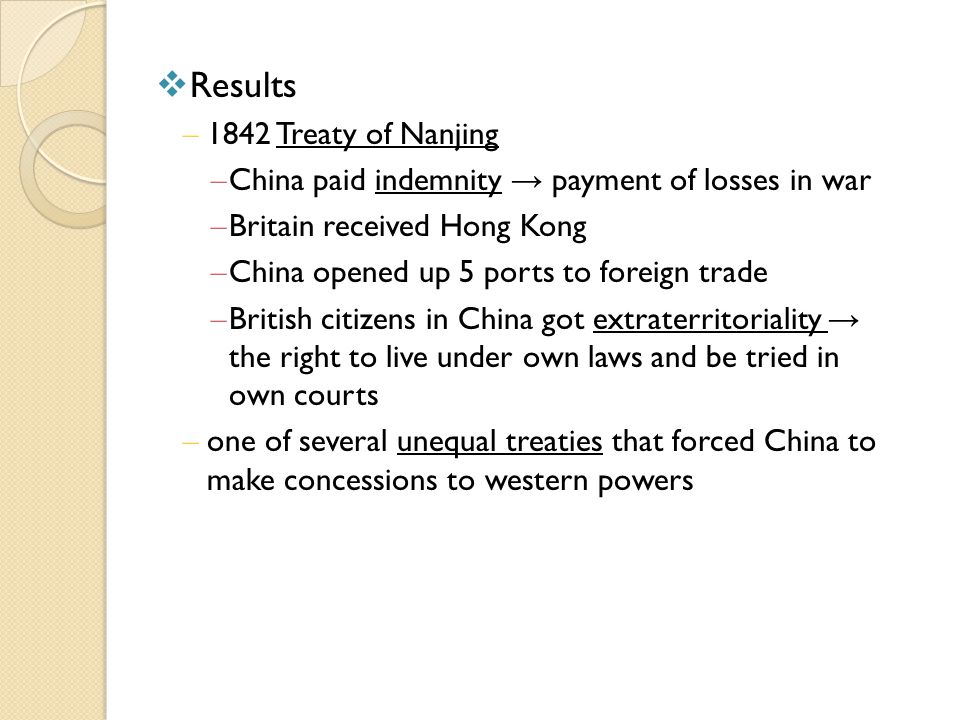 Results 1842 Treaty of Nanjing