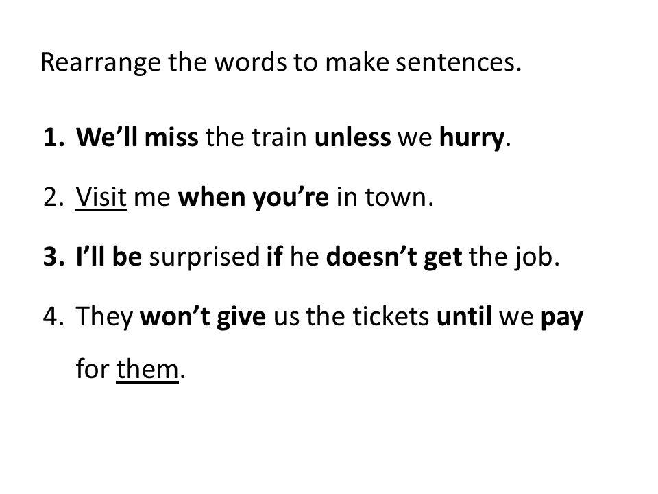 Rearrange the words to make sentences.