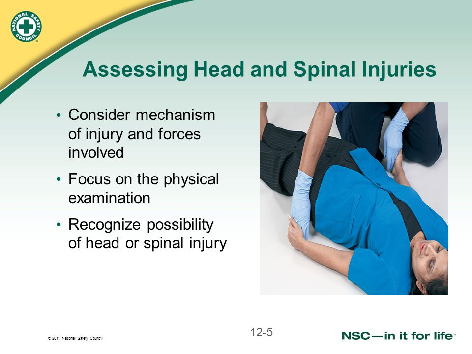 Assessing Head and Spinal Injuries