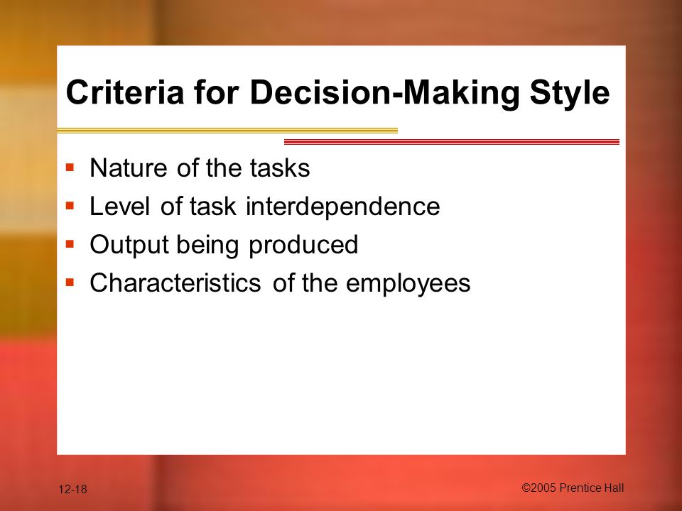 Criteria for Decision-Making Style