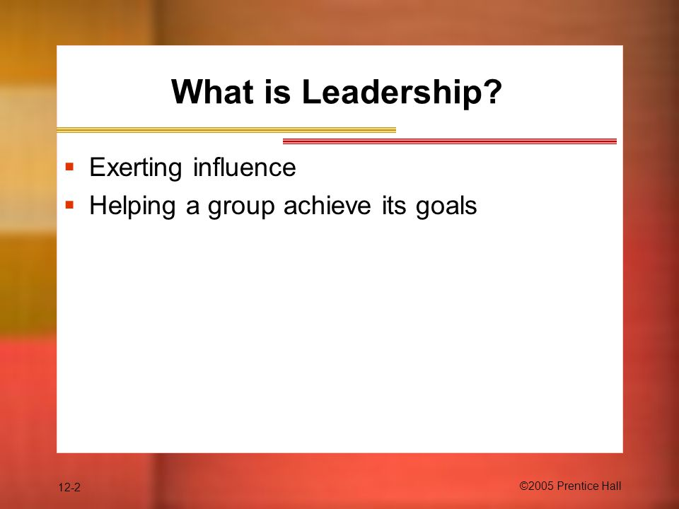 What is Leadership Exerting influence