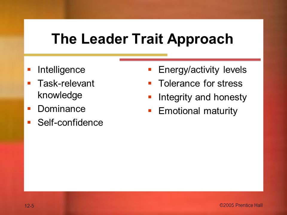 The Leader Trait Approach