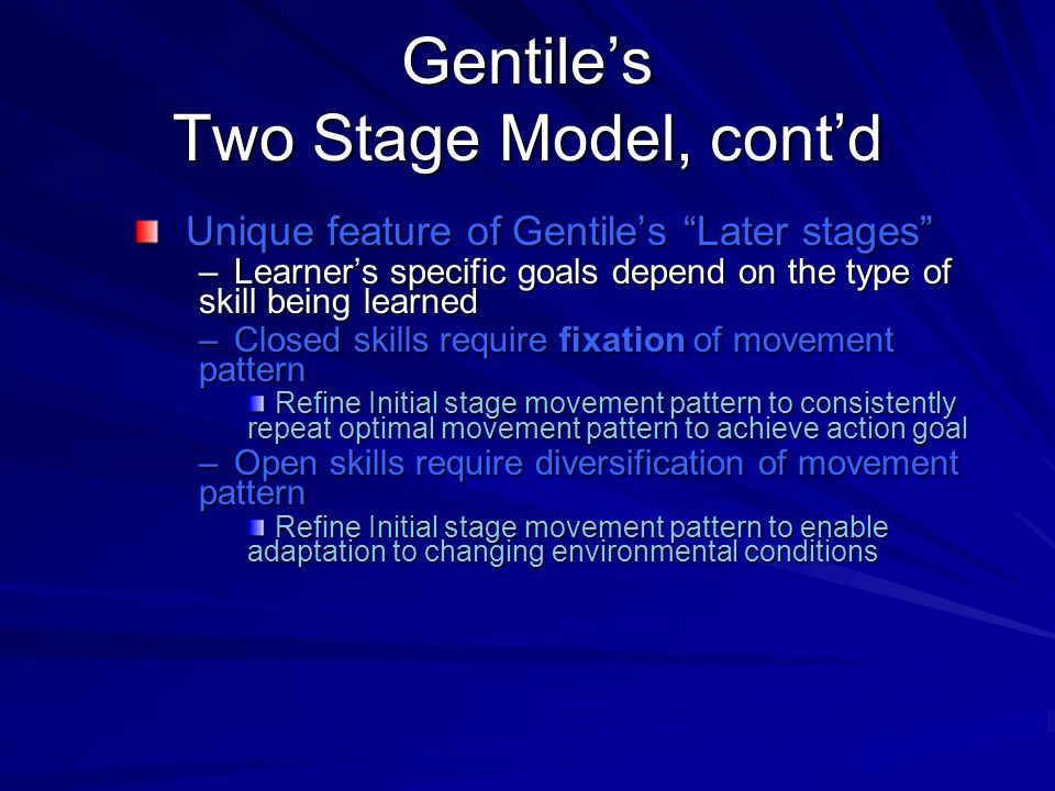 Gentile's Two Stage Model, cont'd