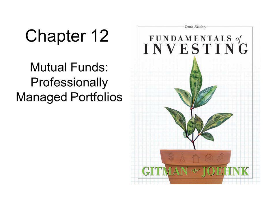 Mutual Funds: Professionally Managed Portfolios