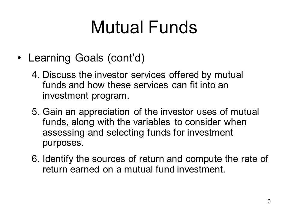 Mutual Funds Learning Goals (cont'd)