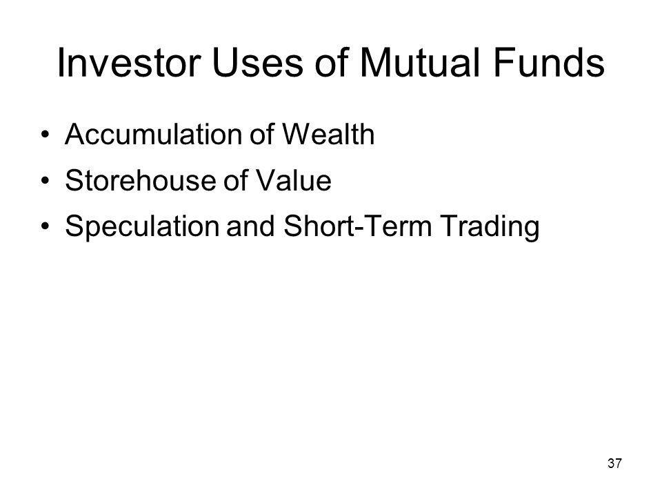 Investor Uses of Mutual Funds
