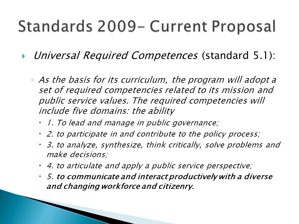 Standards 2009- Current Proposal