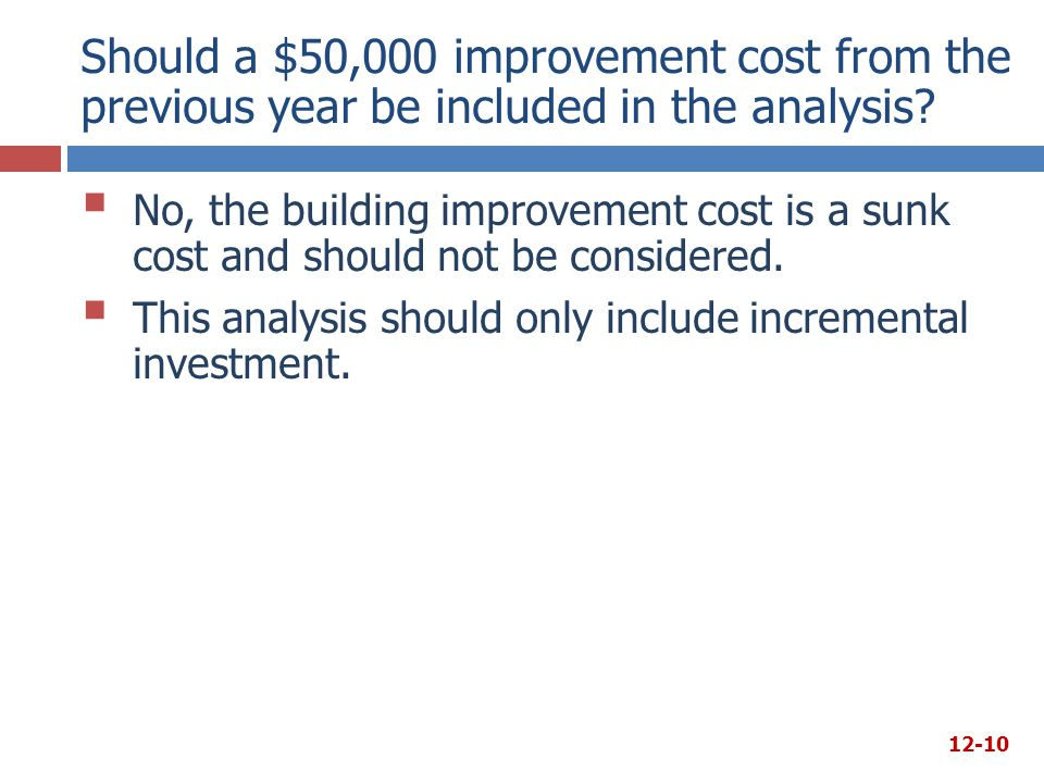 Should a $50,000 improvement cost from the previous year be included in the analysis