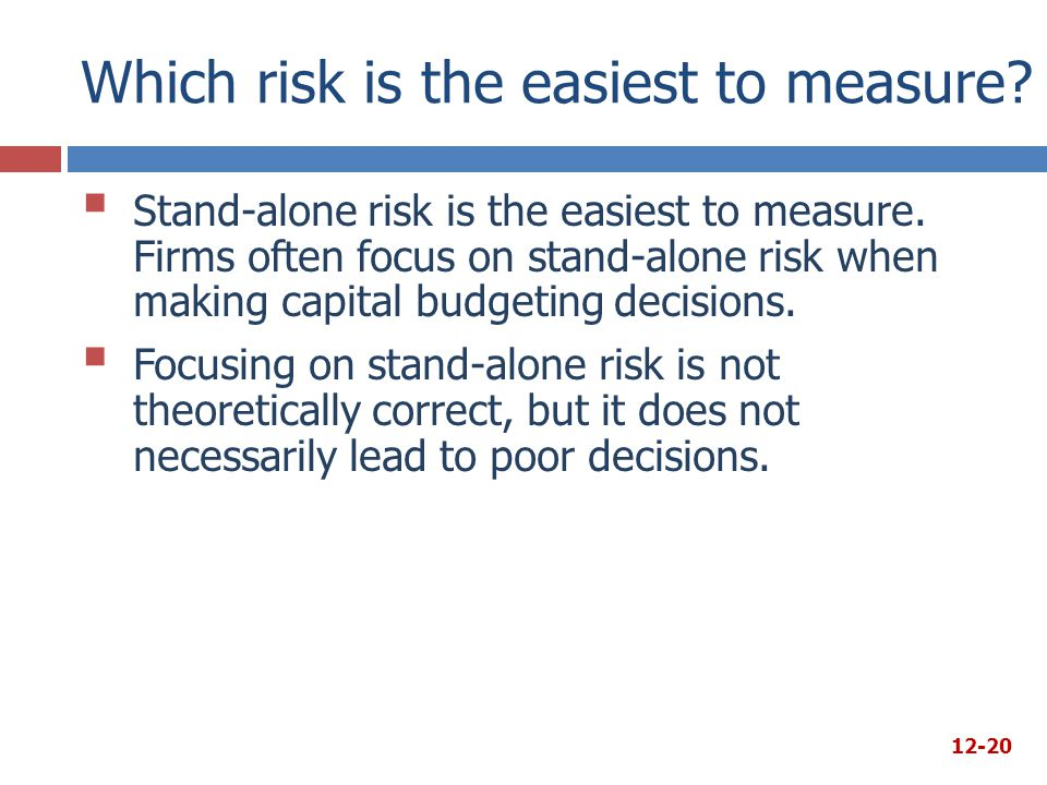 Which risk is the easiest to measure
