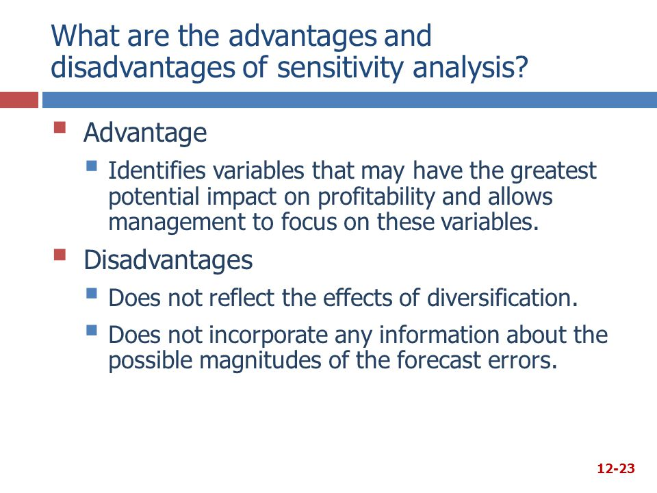 What are the advantages and disadvantages of sensitivity analysis