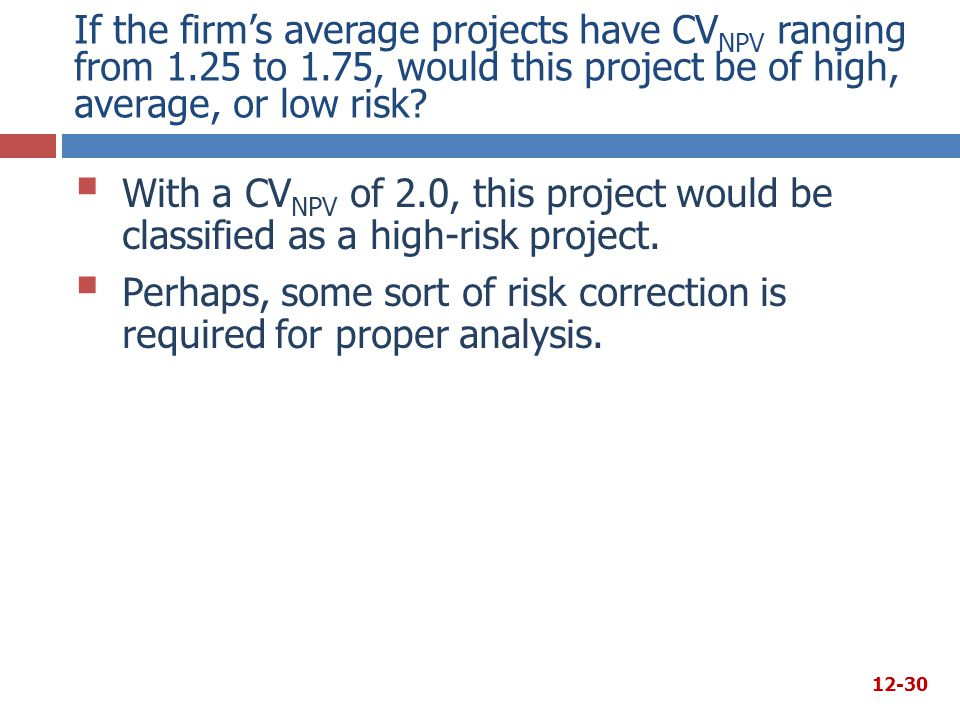 If the firm's average projects have CVNPV ranging from 1. 25 to 1