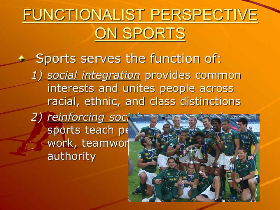 FUNCTIONALIST PERSPECTIVE ON SPORTS