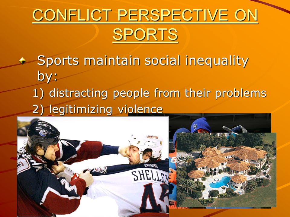 CONFLICT PERSPECTIVE ON SPORTS