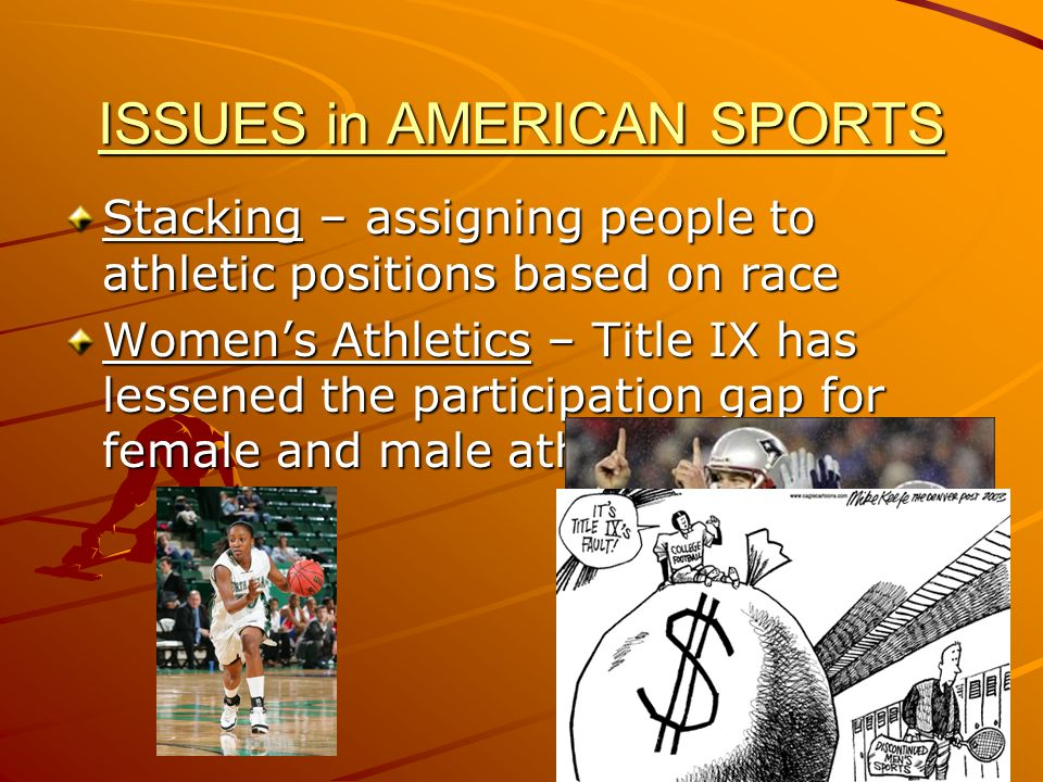 ISSUES in AMERICAN SPORTS