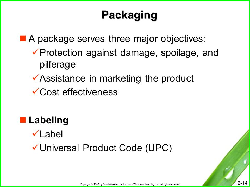 Packaging A package serves three major objectives: