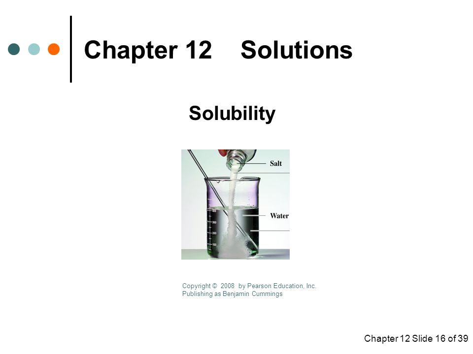 Chapter 12 Solutions Solubility