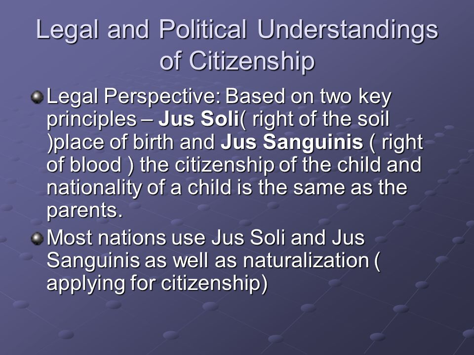 Legal and Political Understandings of Citizenship