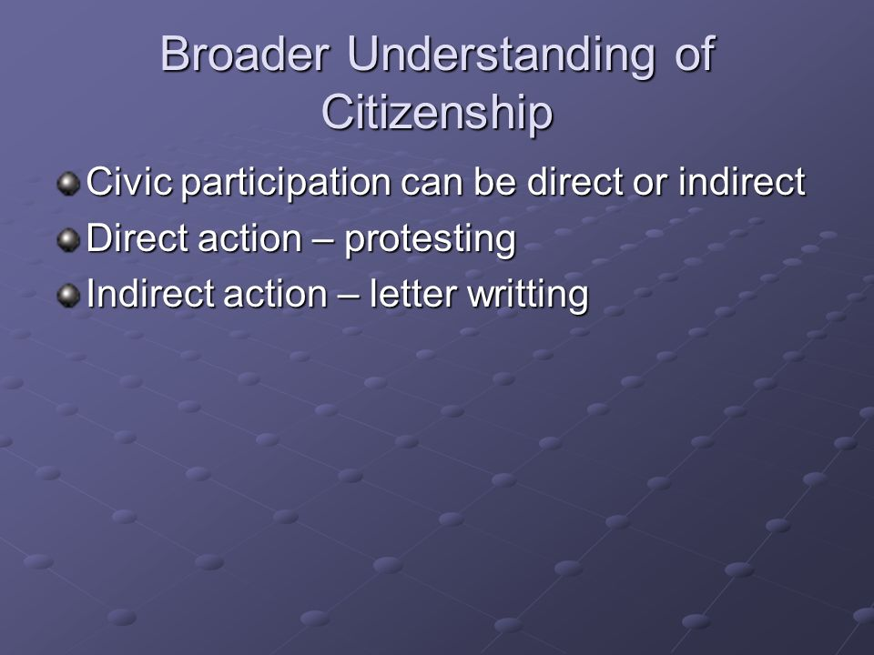 Broader Understanding of Citizenship