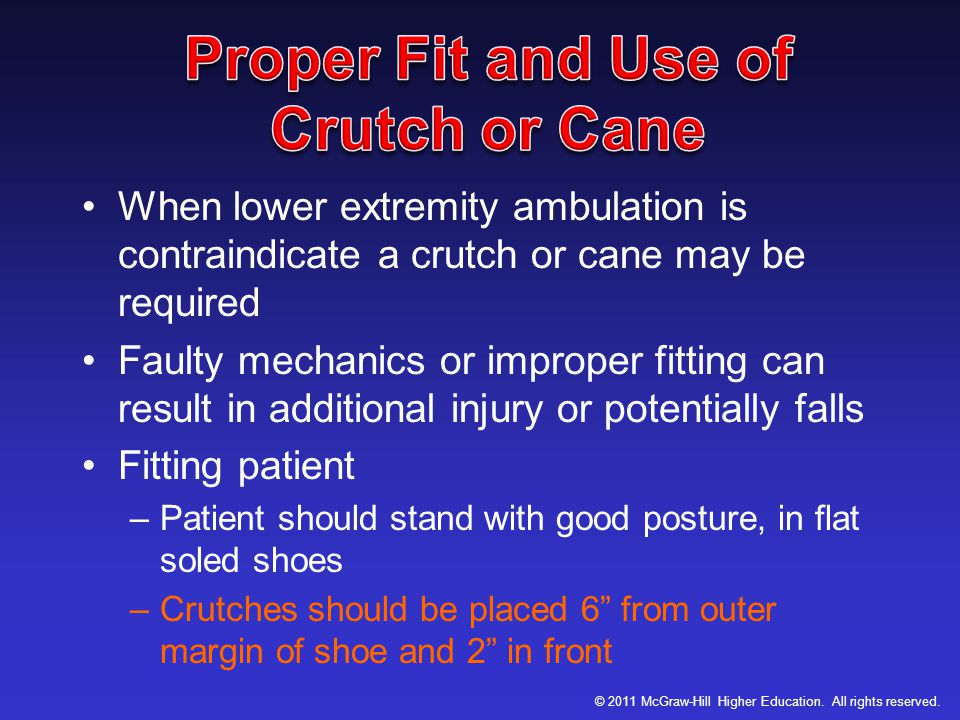 Proper Fit and Use of Crutch or Cane