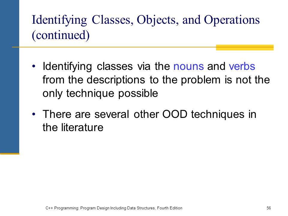 Identifying Classes, Objects, and Operations (continued)