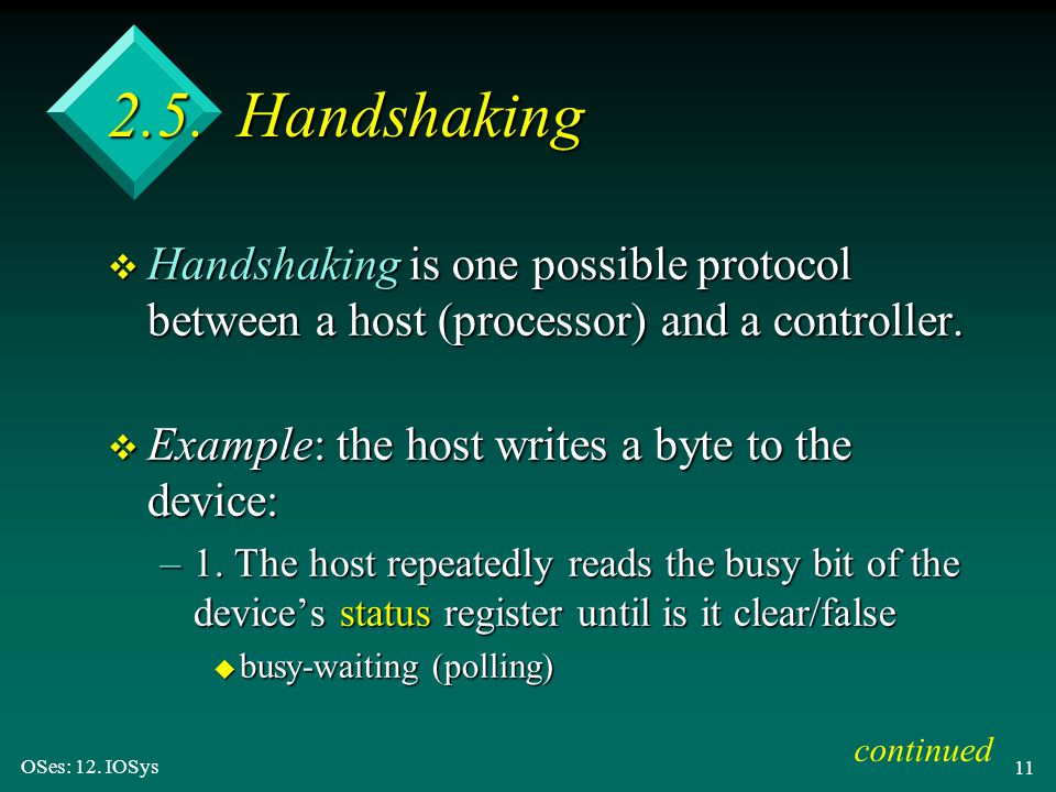 2.5. Handshaking Handshaking is one possible protocol between a host (processor) and a controller.