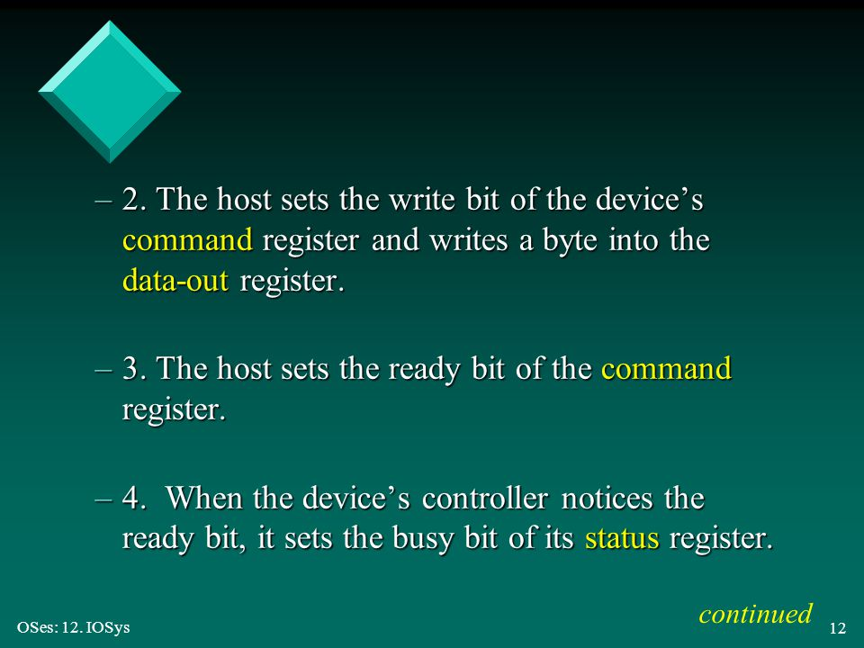 3. The host sets the ready bit of the command register.