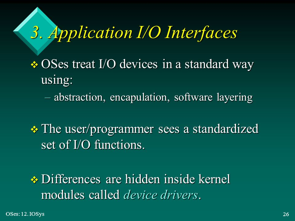 3. Application I/O Interfaces
