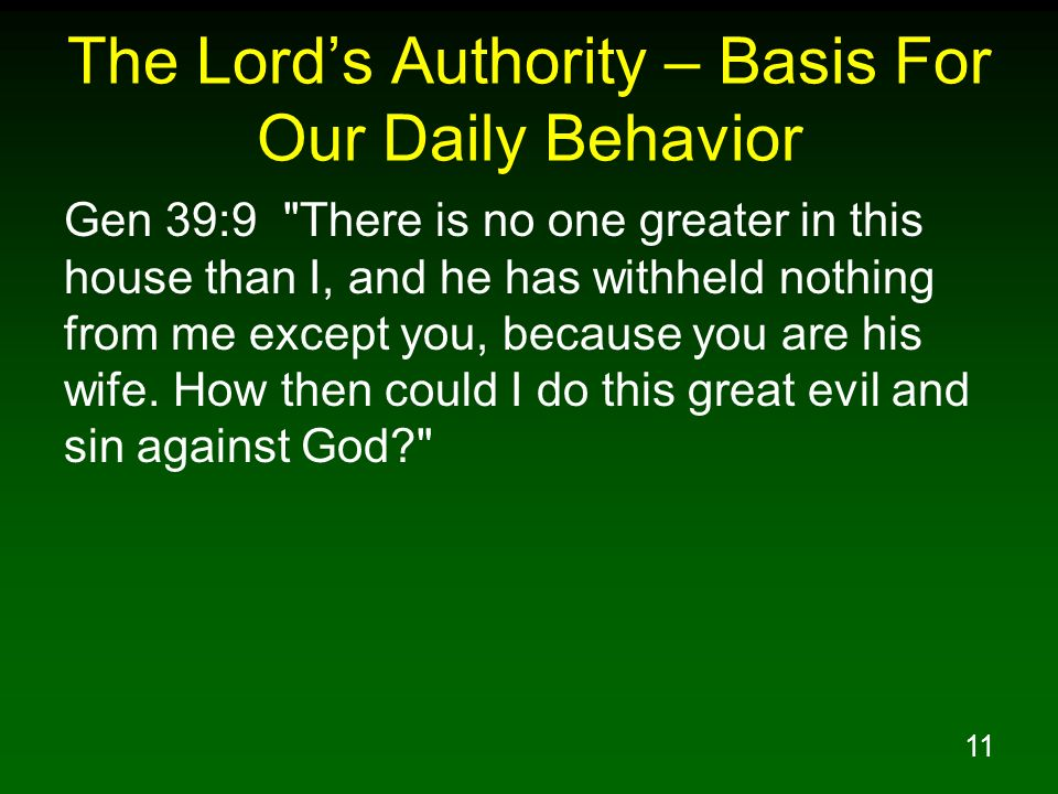 The Lord's Authority – Basis For Our Daily Behavior