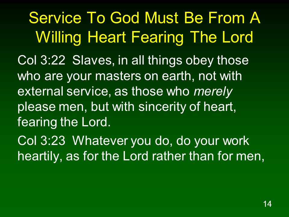 Service To God Must Be From A Willing Heart Fearing The Lord