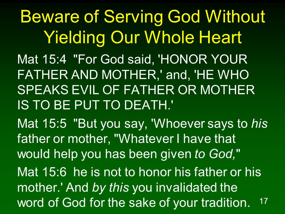 Beware of Serving God Without Yielding Our Whole Heart