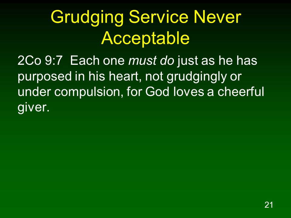 Grudging Service Never Acceptable