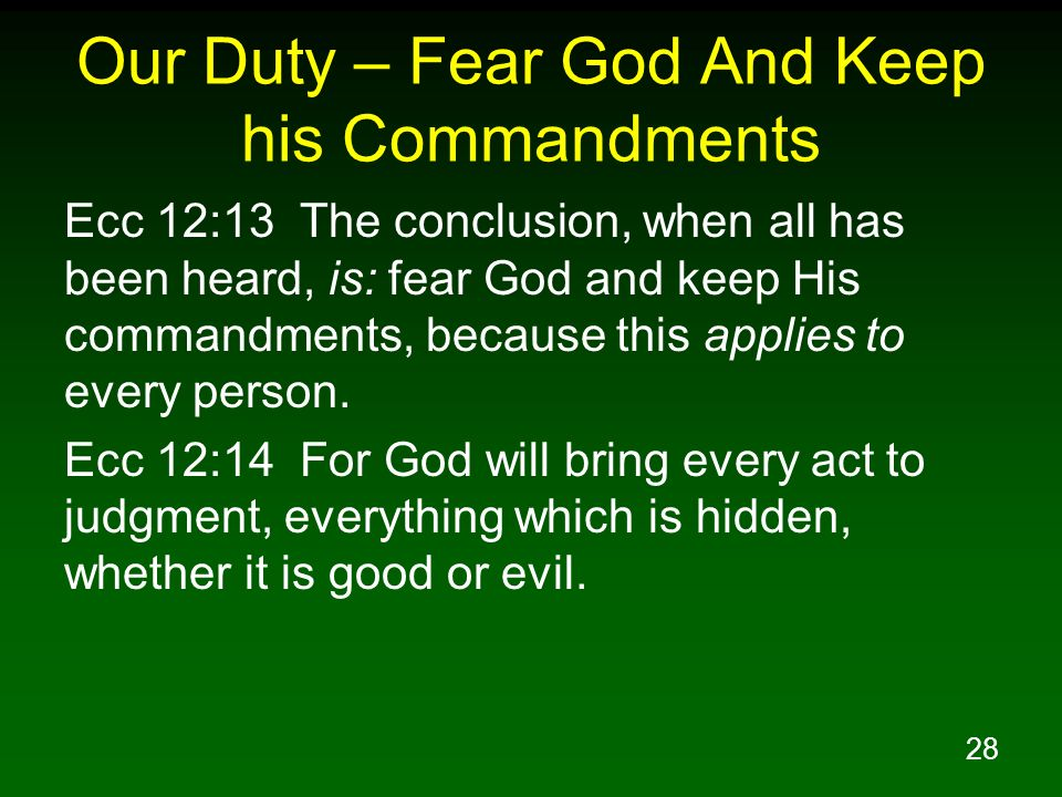 Our Duty – Fear God And Keep his Commandments