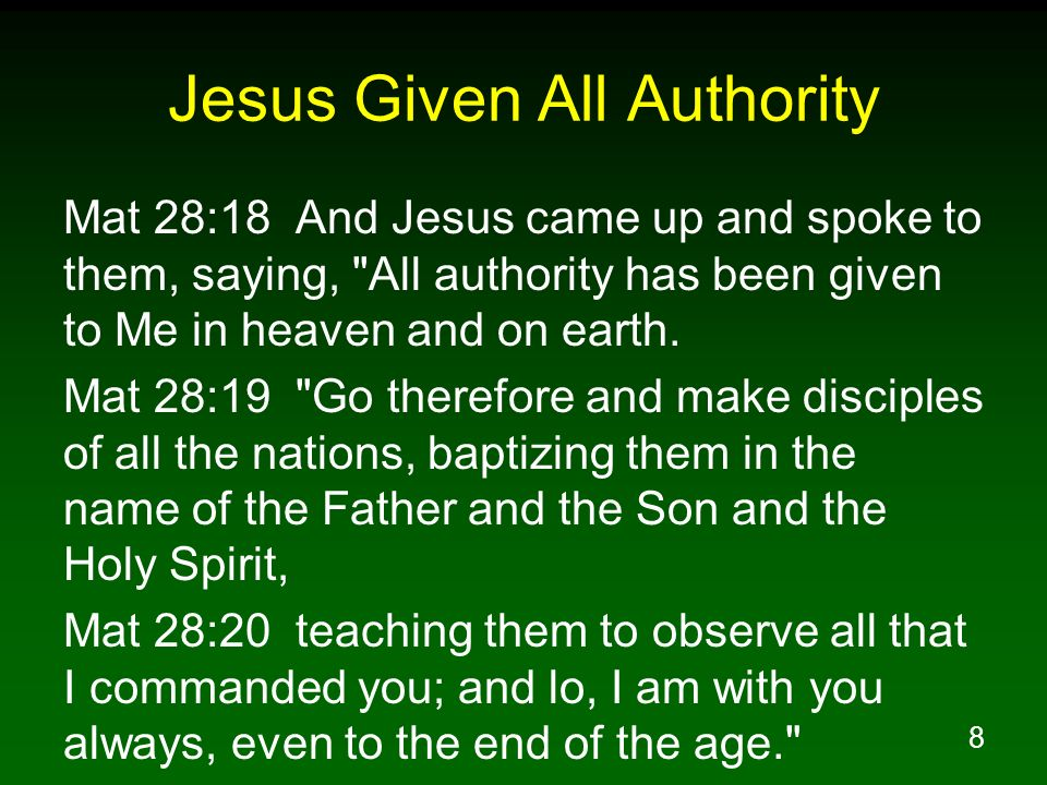 Jesus Given All Authority
